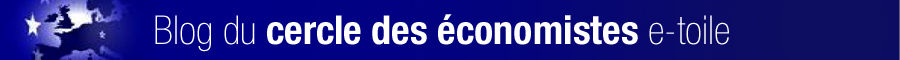 Blog du cercle des économistes e-toile